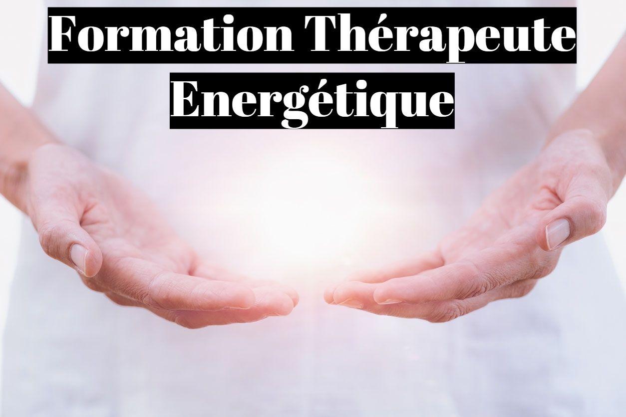Formation thérapeute énergétique