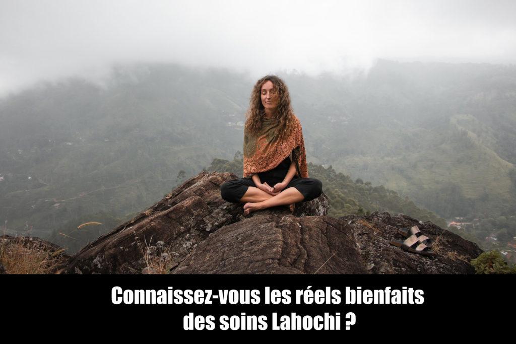 Connaissez-vous les réels bienfaits des soins Lahochi ?
