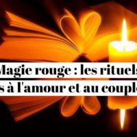 Magie rouge : les rituels liés à l'amour et au couple ?