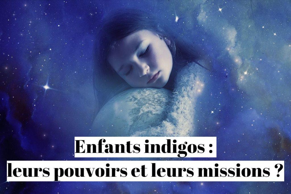 Enfants indigos : leurs pouvoirs et leurs missions ?