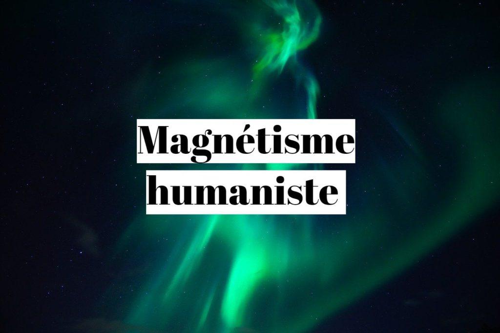 Magnétisme humaniste : avis sur cette formation de l'énergie à la réalisation ?