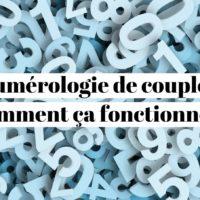 Numérologie de couple : comment ça marche en réalité ?