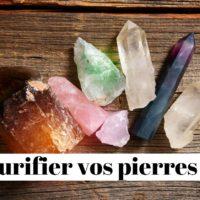 Purification des pierres semi-précieuses en lithothérapie : Le guide complet